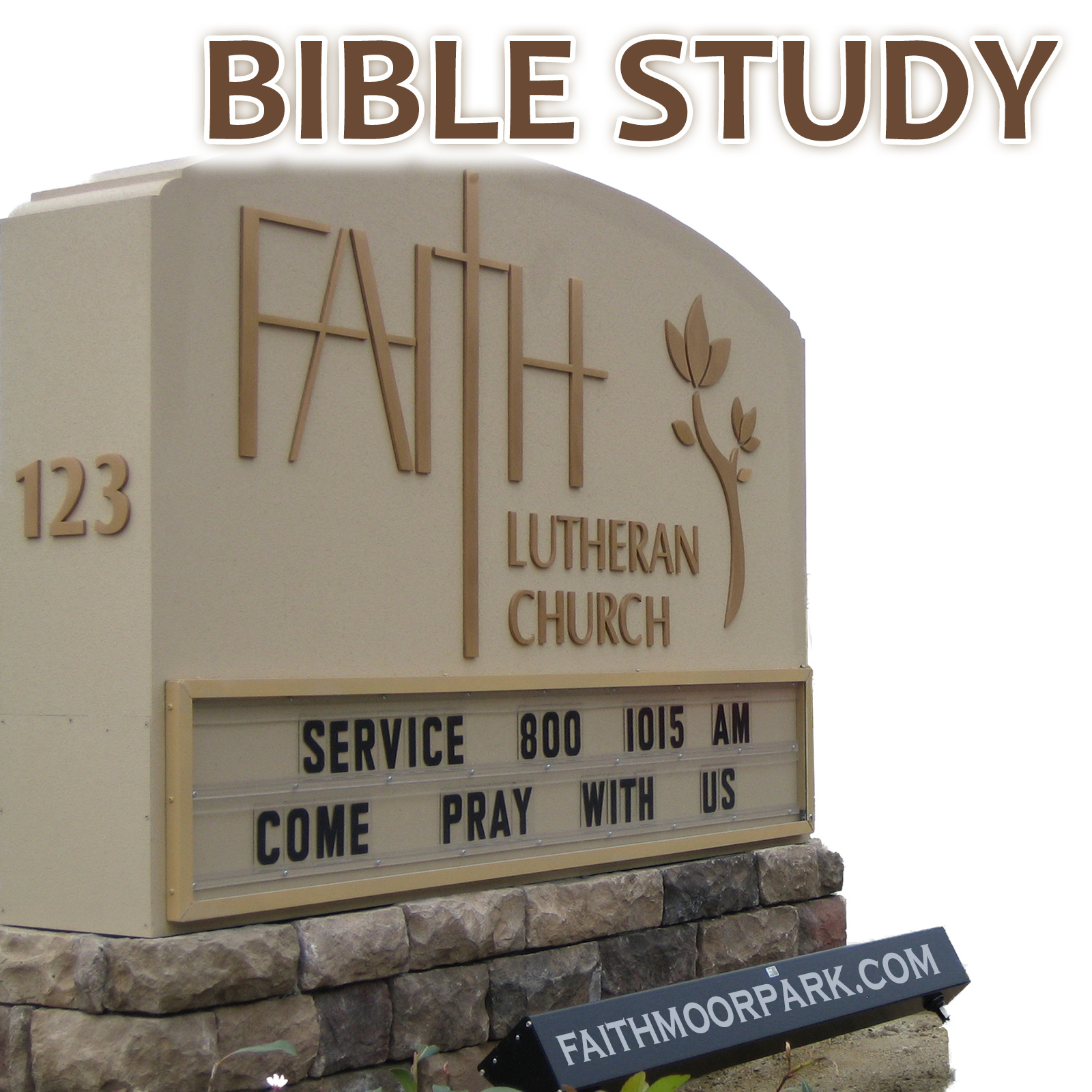 Faith Lutheran Church Bible Study